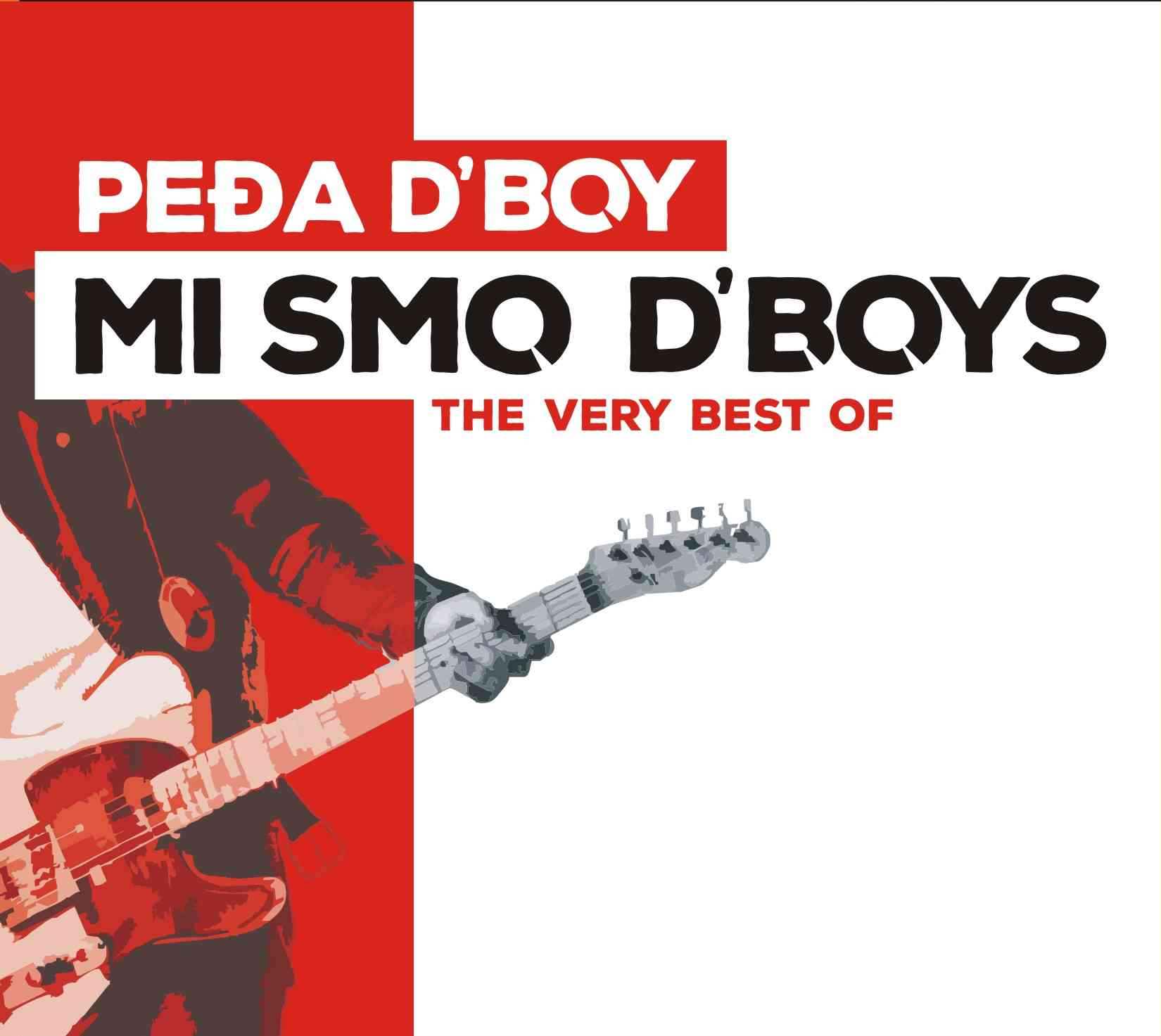 Peđina velika žurka počinje - 'Mi smo D' Boys' (The Very Best Of)
