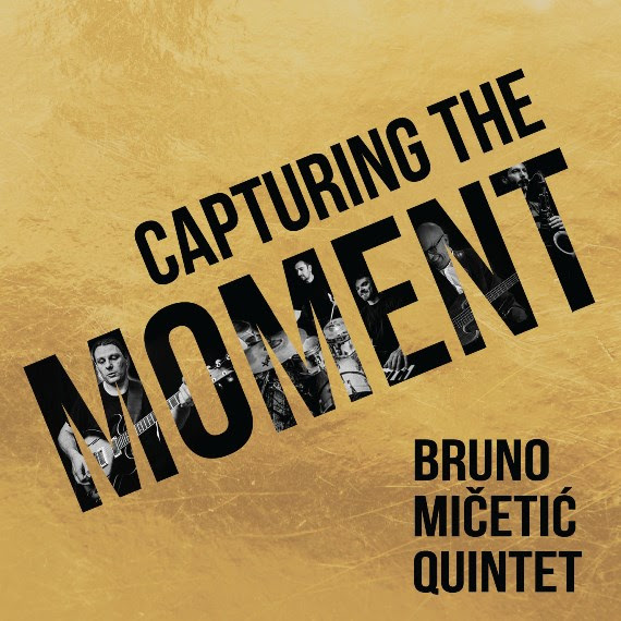 Bruno Mičetić Quintet: Stigao je 'Capturing the moment'